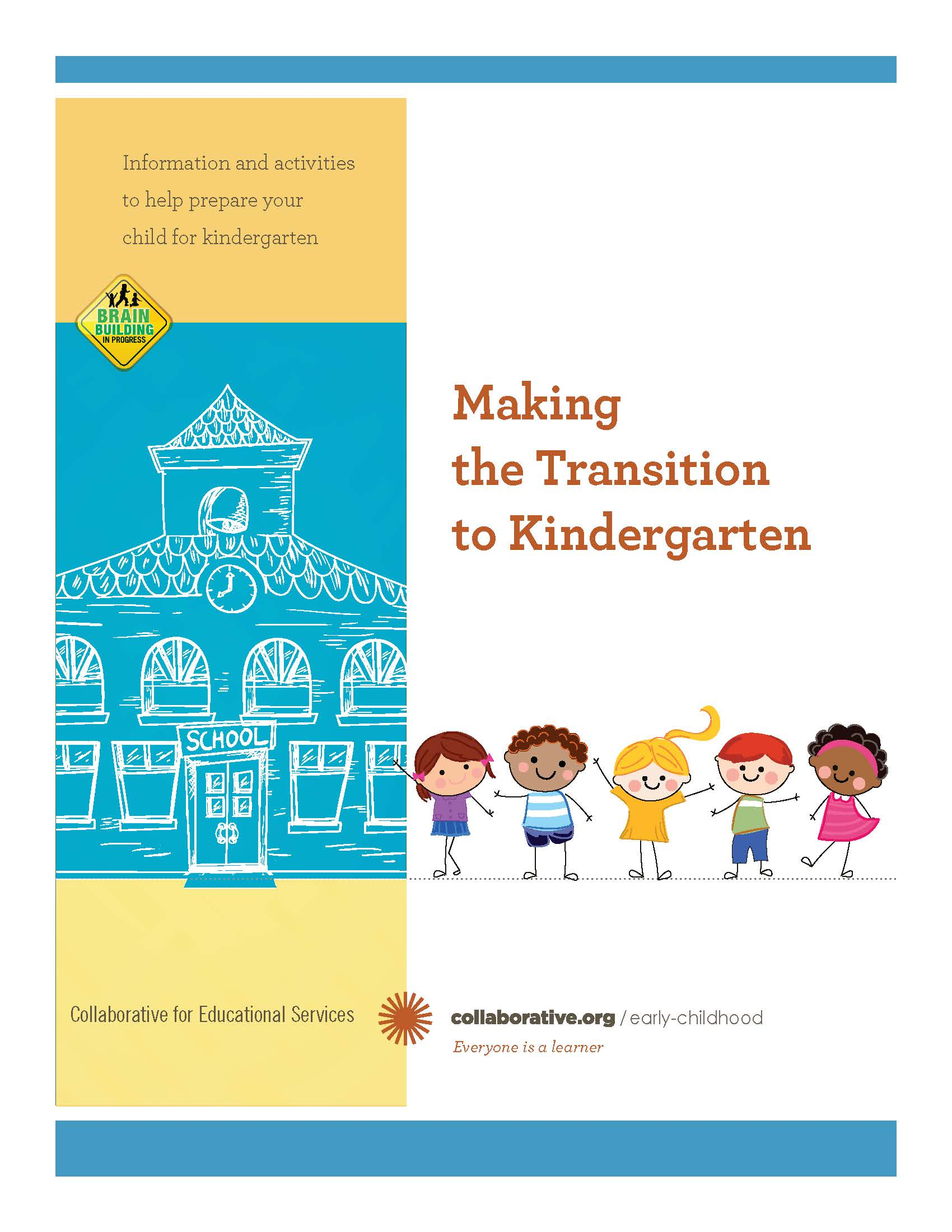 Making the Transition to Kindergarten